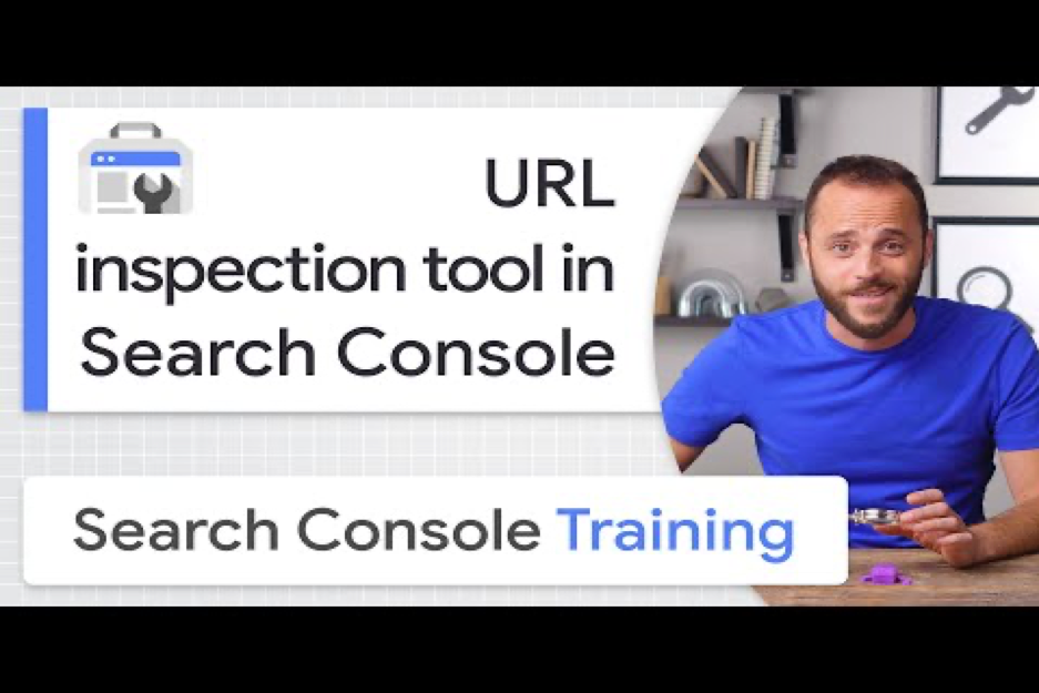 """Screenshot of a youtube video thumbnail reading """"URL inspection tool in search console"""""""