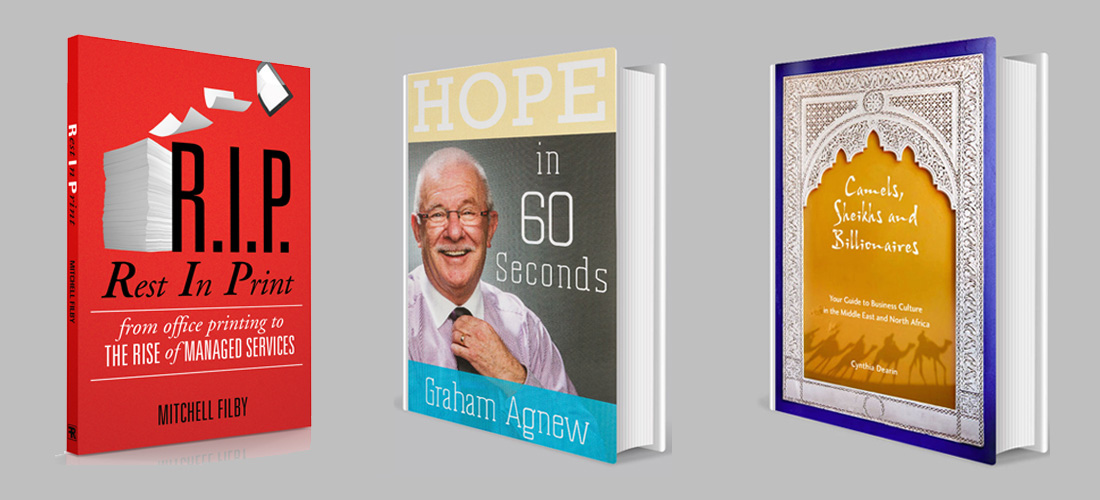 Image of 3 books on a light grey background, from left to right Rest in Print by Mitchell Filby, Hope in 60 Seconds by Graham Agnew, and Camels, Sheikhs and Billionaires by Cynthia Dearin